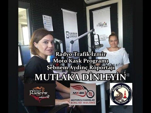 Radyo Trafik İzmir Şebnem Aydinç Röportajı