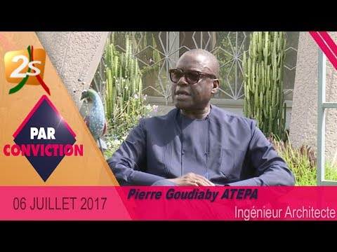 PAR CONVICTION AVEC PIERRE GOUDIABY ATEPA : ARCHITECTE - 06