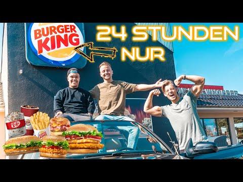 NUR BURGER KING ESSEN FÜR 24 STUNDEN.. *dumme Idee*
