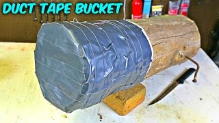 DIY Duct Tape Bucket - Survival Hack