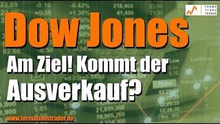 Dow Jones: Am Ziel! Kommt der Ausverkauf?