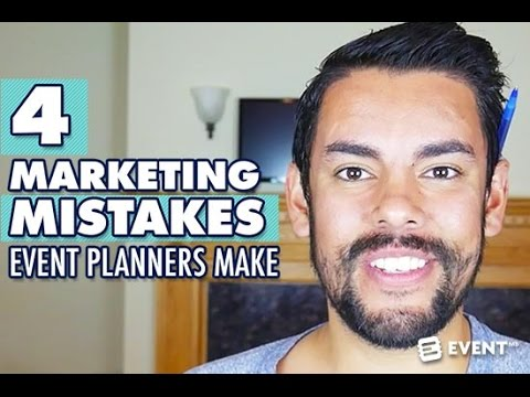 4 Marketing Mistakes Event Planners Make