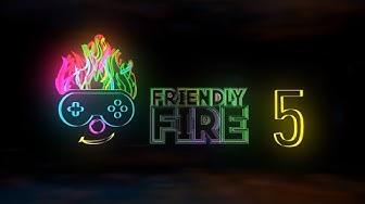 Friendly Fire 5 - Das Charity Event