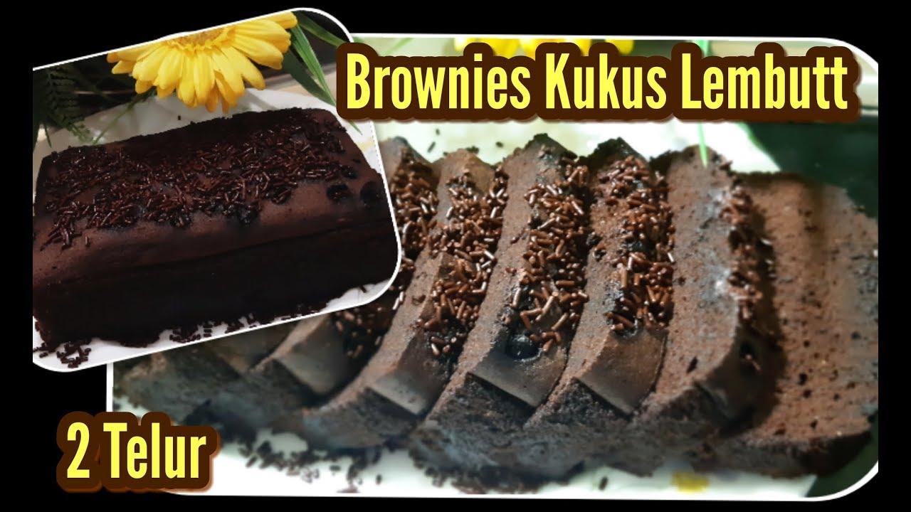 Resep Brownies Kukus 2 Telur Lembut Youtube