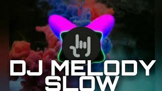 Dj Melody Rindu slow   music Dj