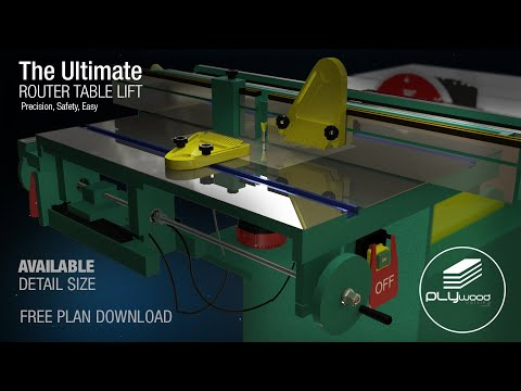 FREE PLAN The Ultimate Router Table Lift System