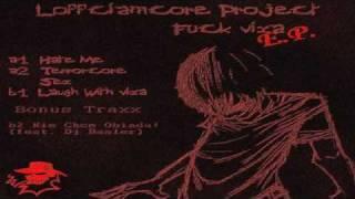 Loffciamcore - Hate Me