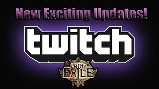 Path of Exile and Twitch News Hype!