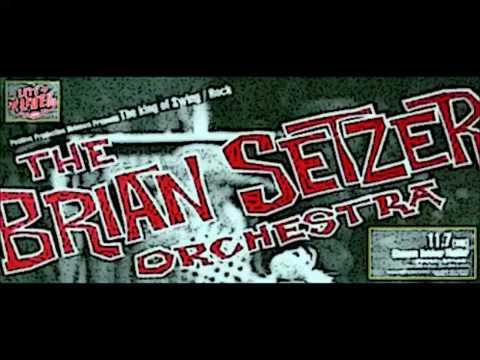 BRIAN SETZER ORCHESTRA - Rock A Beatin