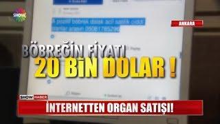İnternetten organ satışı!