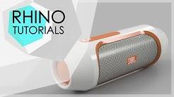 RHINO TUTORIALS  - JBL Speaker - BEGINNER