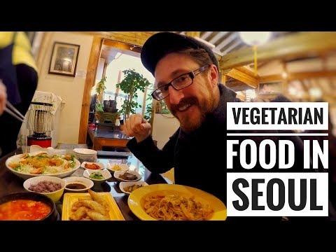 VEGETARIAN FOOD IN SEOUL   WHERE TO EAT IN SEOUL