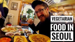 VEGETARIAN FOOD IN SEOUL | WHERE TO EAT IN SEOUL