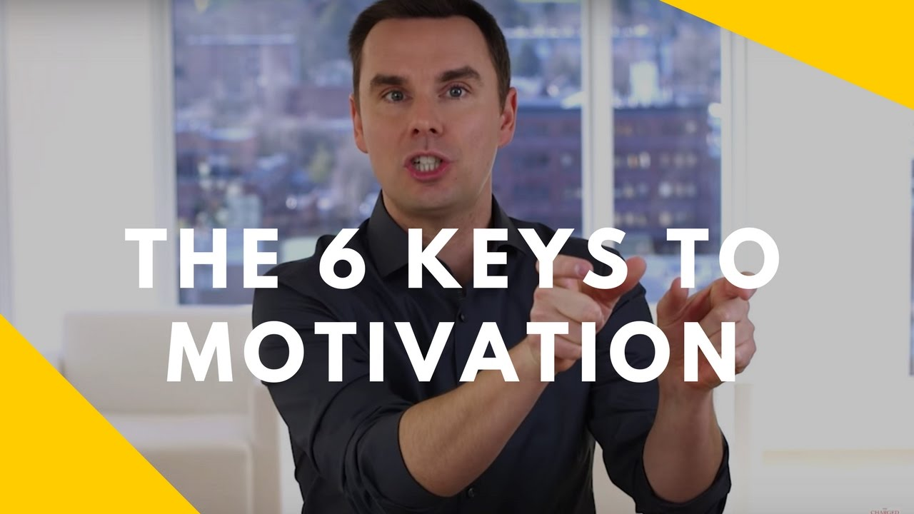 6 keys to motivation