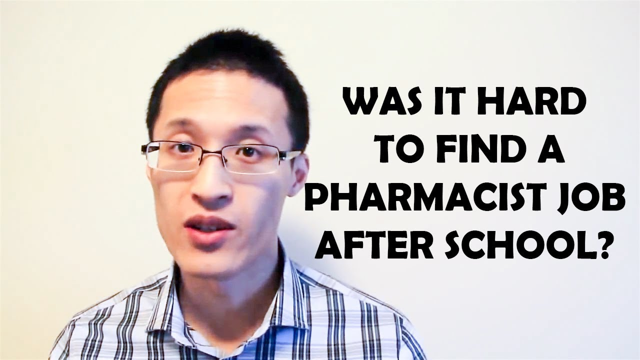 Was It Hard To Find A Pharmacist Job After Graduating Youtube