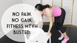 Fitness Myth: Do I have to be sore after a workout to get results?