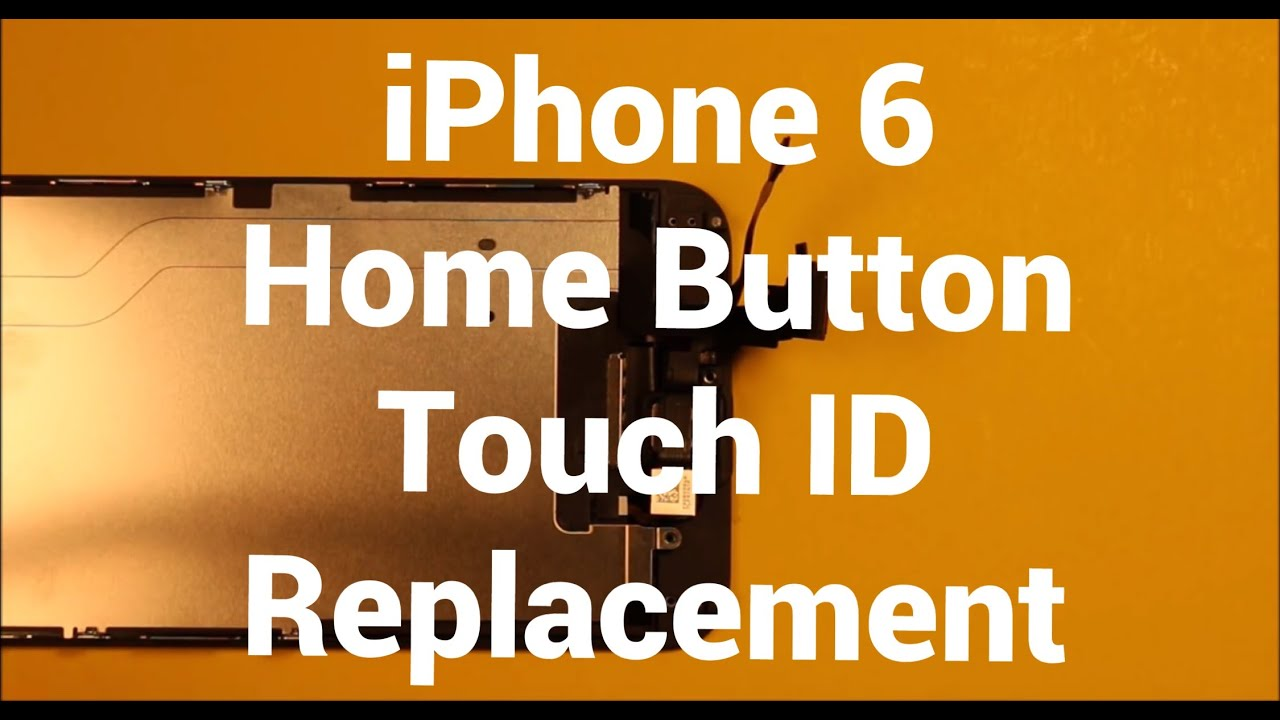 iphone home button sticking iphone 6 home button touch id replacement how to change 1992