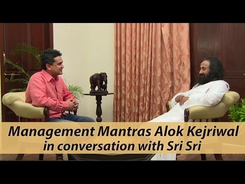 Art of winning - Management Mantra - Alok Kejriwal with Sri Sri Ravi Shankar