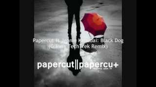 Papercut ft Jennie Kapadai: Black Dog (G.Pal's TechTrek Remix) [The Sound Of Everything]
