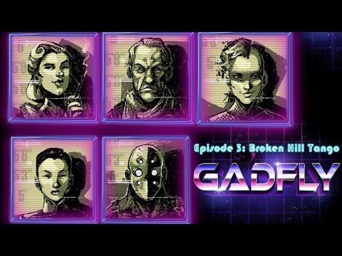 Gadfly Episode 3 - Broken Hill Tango (Part 2)