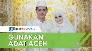Roger Danuarta & Cut Meyriska Resmi Menikah di Tanggal Bersejarah, Kenakan Pakaian Adat Aceh