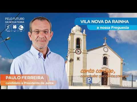 Candidatura à Junta de Freguesia de Vila Nova da Rainha - Paulo Ferreira