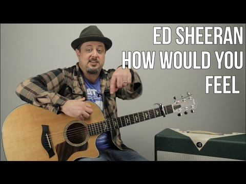 ed-sheeran---how-would-you-feel-(paean)---guitar-lesson---how-to-play-on-guitar