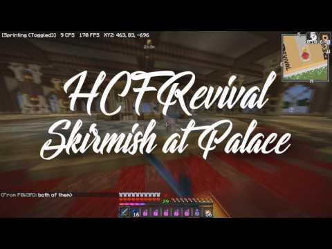 HCFRevival: Small Skirmish at Palace (1.11.2)