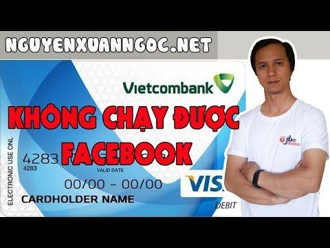 Lý Do Tài Khoản Visa Vietcombank Không Chạy được Quảng Cáo Facebook