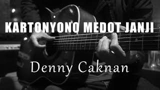 Kartonyono Medot Janji - Denny Caknan ( Acoustic Karaoke )