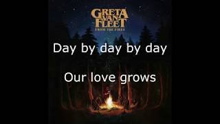 Greta Van Fleet - Flower Power - Lyrics