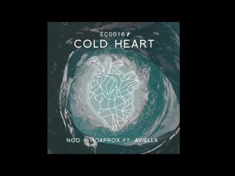 NGO & Hoaprox - Cold Heart (ft. Aviella)