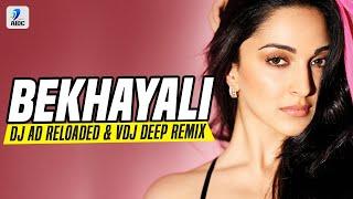 Bekhayali (Remix) | DJ AD Reloaded x  VDJ Deep | Kabir Singh | Shahid Kapoor | Kiara Advani