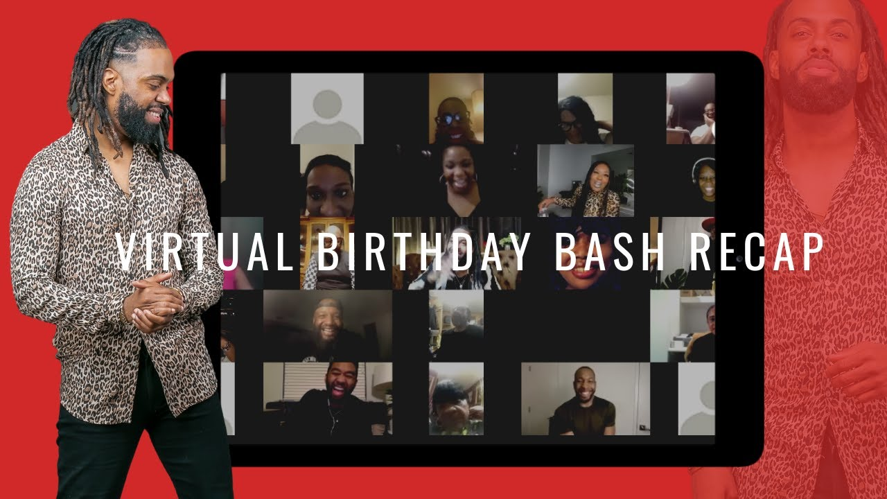 My Virtual Birthday Bash Official Recap