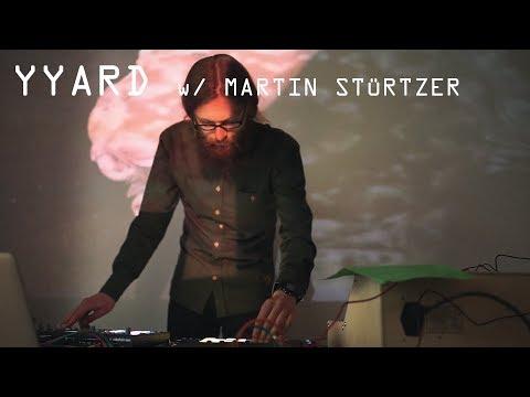 YYARD w/ Martin Stürtzer - Techno Liveset