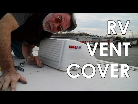 Rv Roof Vent Cover Youtube