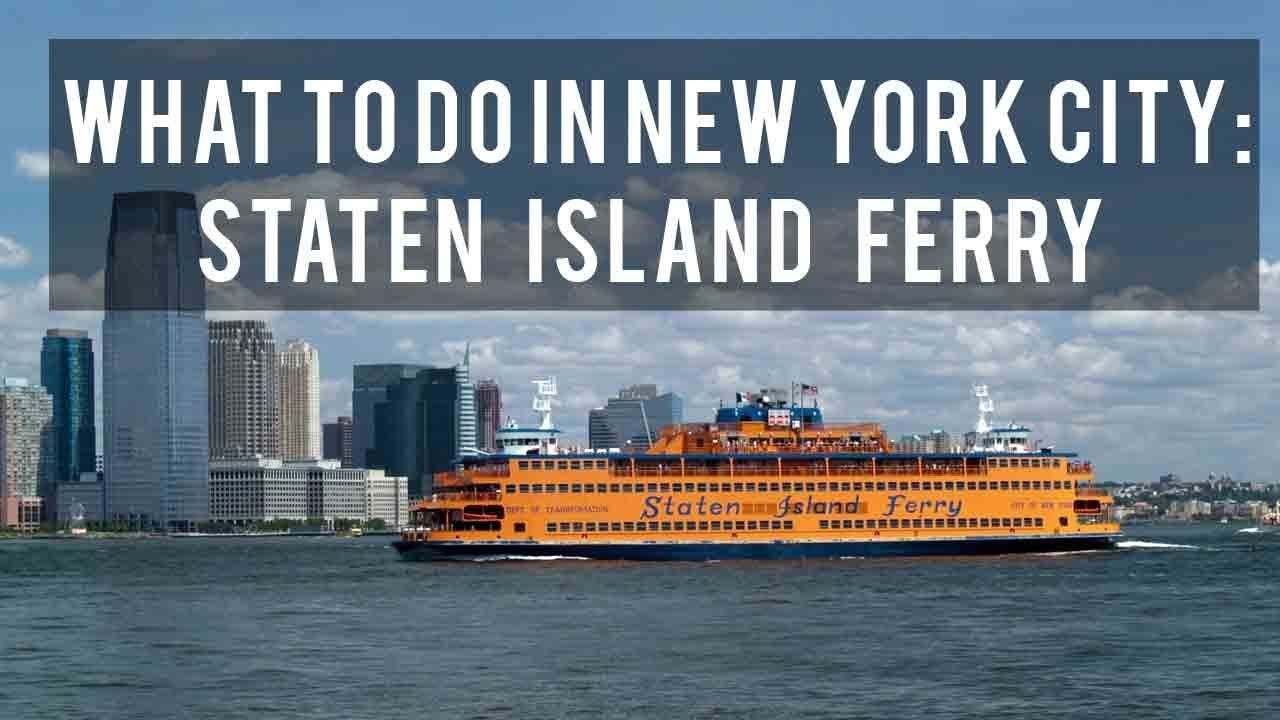 what to do in new york city staten island ferry youtube