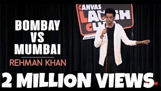 Download Stand Up Comedy | Bombay vs Mumbai by Rehman Khan | Canvas Laugh Club Mp3 and Videos
