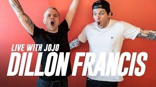 dillon francis live with jojo
