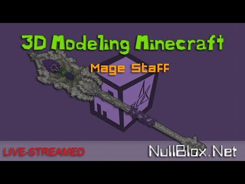 """[Live] NullBlox -  3D Modeling a """"Mage Staff""""for Minecraft - Cubik Studio"""
