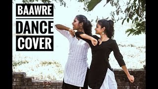 BAAWRE- LUCK BY CHANCE  Bollywood Dance One Step In  Simran & Rachel 