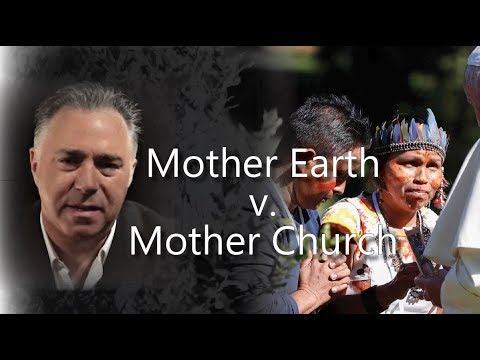 AMAZON: Mother Earth vs Mother Church