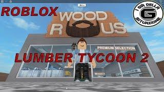 Gameplay ITA - Boscaioli senza barbone - Roblox Lumber Tycoon 2