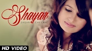 Shayar - Sagar Cheema | XXX Music | New Punjabi Songs 2014 | Official HD 1080p