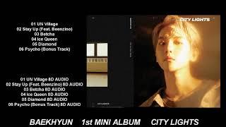 Baixar BAEKHYUN (백현) - CITY LIGHTS FULL ALBUM (NORMAL AUDIO + 8D AUDIO)