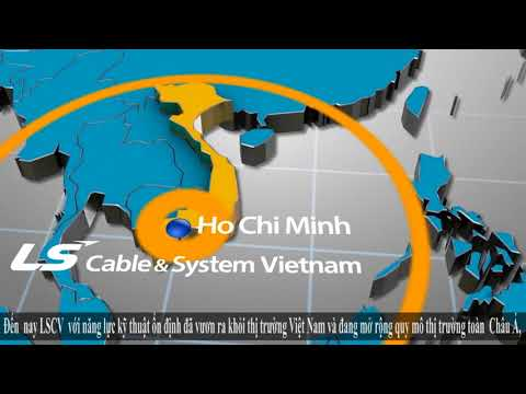 Introduce LS Cable & System Vietnam that is rushing towards sustainable growth.