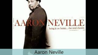 Aaron Neville - Bring It on Home - The Soul Classics - It