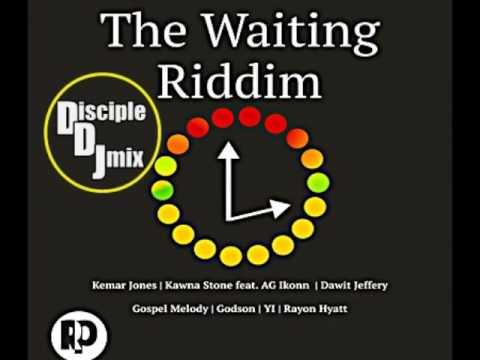 THE WAITING RIDDIM 2017 DiscipleDJ RIDDIM MIX REGGAE GOSPEL REGGAE
