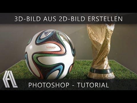 3D-Bild aus 2D-Bild erstellen | Photoshop – Tutorial | German