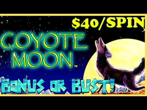 ⭐️HIGH LIMIT Coyote Moon JACKPOT HANDPAY LONG SESSION WITH ONLY $40 MAX BET SPINS ONLY Slot Machine